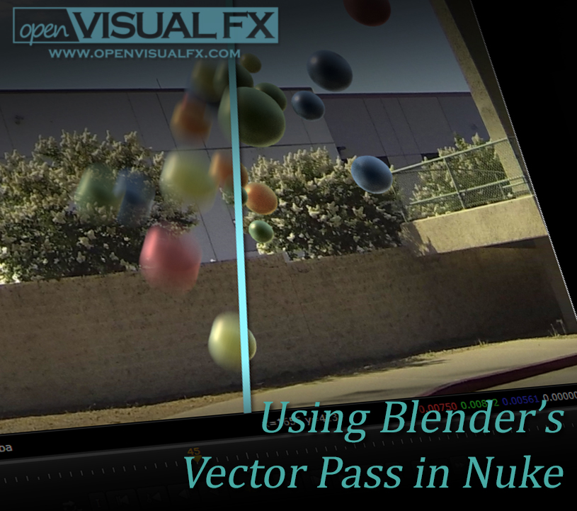Using Blender's Vector Pass in Nuke | OpenVisual FX